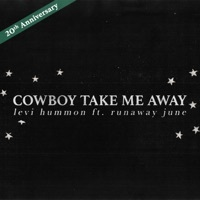 Thumbnail for the Levi Hummon - Cowboy Take Me Away link, provided by host site