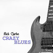 Thumbnail for the Mick Clarke - Crazy Blues link, provided by host site