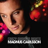 Thumbnail for the Magnus Carlsson - Crazy Summer Nights link, provided by host site