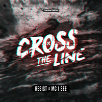 Thumbnail for the Resist - Cross the Line link, provided by host site