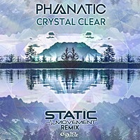 Thumbnail for the Phanatic - Crystal Clear (Static Movement Remix) link, provided by host site