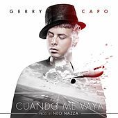 Thumbnail for the Gerry Capo - Cuando Me Vaya link, provided by host site