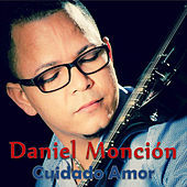 Thumbnail for the Daniel Moncion - Cuidado Amor link, provided by host site