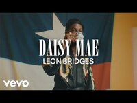 Thumbnail for the Leon Bridges - Daisy Mae (Coming Home Visual Playlist) link, provided by host site