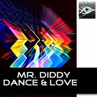 Thumbnail for the Mr Diddy - Dance & Love link, provided by host site