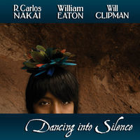 Thumbnail for the R. Carlos Nakai - Dancing Into Silence link, provided by host site