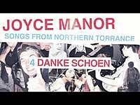 """Thumbnail for the Joyce Manor - """"Danke Schoen"""" (Full Album Stream) link, provided by host site"""