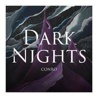 Thumbnail for the Conro - Dark Nights link, provided by host site