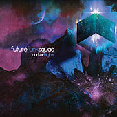 Thumbnail for the Future Funk Squad - Darker Nights link, provided by host site