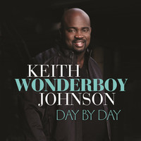 Thumbnail for the Keith Wonderboy Johnson - Day By Day link, provided by host site