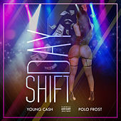 Thumbnail for the Young Cash - Day Shift link, provided by host site
