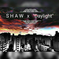 Thumbnail for the Shaw - Daylight link, provided by host site