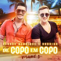 Thumbnail for the George Henrique - De Copo Em Copo (Ao Vivo / Vol. 1) link, provided by host site