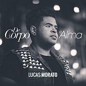 Thumbnail for the Lucas Morato - De Corpo e Alma link, provided by host site