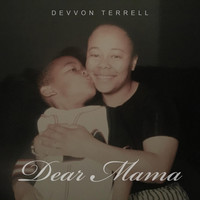 Thumbnail for the Devvon Terrell - Dear Mama link, provided by host site