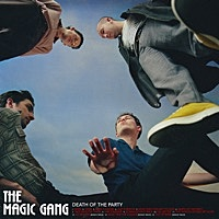 Thumbnail for the The Magic Gang - Death of the Party (Bonus Track Version) link, provided by host site