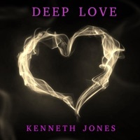 Thumbnail for the Kenneth Jones - Deep Love link, provided by host site