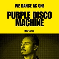 Thumbnail for the Purple Disco Machine - Defected: Purple Disco Machine, We Dance As One, 2020 (DJ Mix) link, provided by host site
