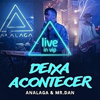 Thumbnail for the Analaga - Deixa Acontecer (Ao Vivo) link, provided by host site
