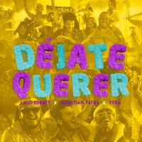 Thumbnail for the Lalo Ebratt - Déjate Querer link, provided by host site