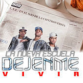 Thumbnail for the Nueva Escuela - Dejenme Vivir link, provided by host site