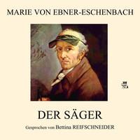 Thumbnail for the Marie Von Ebner Eschenbach - Der Säger link, provided by host site