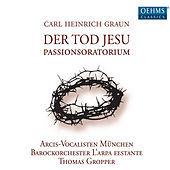 Thumbnail for the Arcis-Vocalisten - Der Tod Jesu, Pt. 1: Chorus: Unsere Seele ist gebeuget zu der Erden (Chorus) link, provided by host site
