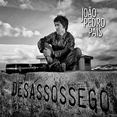 Thumbnail for the João Pedro Pais - Desassossego link, provided by host site