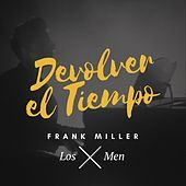 Thumbnail for the Frank Miller - Devolver el Tiempo link, provided by host site