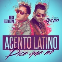 Thumbnail for the Acento Latino - Dice Que No link, provided by host site