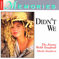 Thumbnail for the Sheila Southern - Didn't We: The Jimmy Webb Songbook link, provided by host site