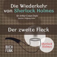 Thumbnail for the Sir Arthur Conan Doyle - Die Wiederkehr von Sherlock Holmes - Der zweite Fleck link, provided by host site