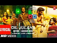 Thumbnail for the Ludo - Dil Julaha (LYRICAL) Abhishek, Aditya, Rajkummar, Pankaj, Fatima S, Sanya | Pritam, Darshan R link, provided by host site
