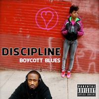 Thumbnail for the Boycott Blues - Discipline link, provided by host site