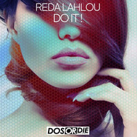 Thumbnail for the Reda Lahlou - Do It! link, provided by host site