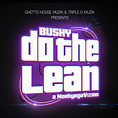 Thumbnail for the Bushy - Do the Lean link, provided by host site