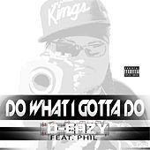 Thumbnail for the D-Eazy - Do What I Gotta Do link, provided by host site