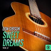 Thumbnail for the Don Gibson - Don Gibson, Sweet Dreams, Vol. 3 link, provided by host site