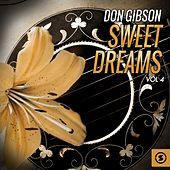 Thumbnail for the Don Gibson - Don Gibson, Sweet Dreams, Vol. 4 link, provided by host site