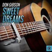 Thumbnail for the Don Gibson - Don Gibson, Sweet Dreams, Vol. 5 link, provided by host site