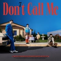 Thumbnail for the SHINee - Don't Call Me - The 7th Album link, provided by host site