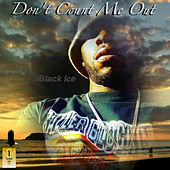 Thumbnail for the Black Ice - Don't Count Me Out link, provided by host site