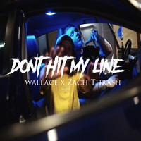 Thumbnail for the Wallace - Don't Hit My Line link, provided by host site