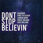 Thumbnail for the Halocene - Don't Stop Believin' link, provided by host site