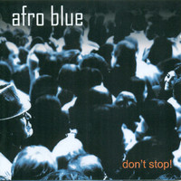 Thumbnail for the Afro Blue - Don´t Stop! link, provided by host site