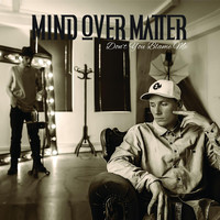 Thumbnail for the Mind Over Matter - Don't You Blame Me link, provided by host site