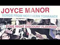 """Thumbnail for the Joyce Manor - """"Done Right Discount Flooring"""" (Full Album Stream) link, provided by host site"""