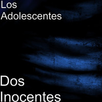 Thumbnail for the Adolescent's Orquesta - Dos Inocentes link, provided by host site