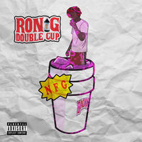 Thumbnail for the Ron G. - Double Cup link, provided by host site