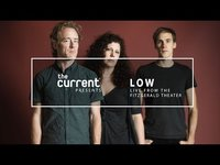 Thumbnail for the Low - (Double Negative tour, live from the Fitzgerald Theater) link, provided by host site